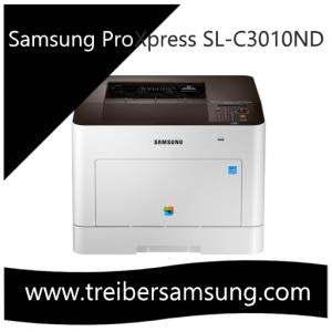 Samsung ProXpress SL-C3010ND treiber